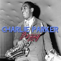 Buzzy — Charlie Parker