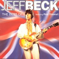 The Best Of Jeff Beck — Jeff Beck