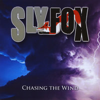 Chasing the Wind — Sly Fox