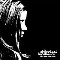 Dig Your Own Hole — The Chemical Brothers