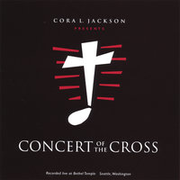 Concert of the Cross — Cora Jackson