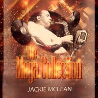The Mega Collection — Jackie McLean