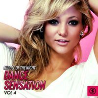 Middle of the Night: Dance Sensation, Vol. 4 — сборник