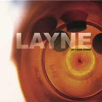 Up From Down — Layne