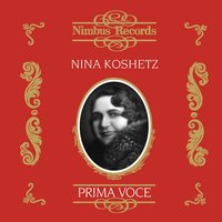 Nina Koshetz (Recorded 1928/9 and 1940) — Martini, Manuel Ponce, Alexander Grechaninov, Serge Rachmaninoff