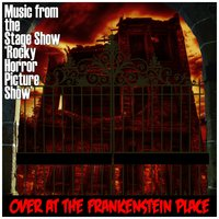 Over at the Frankenstein Place — Richard O'Brien, Richard Hartley, New Musical West End Orchestra, The New Musical Cast of Rocky Horror Picture Show