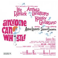 «Anyone Can Whistle» — Original Broadway Cast Recording, Original Broadway Cast of Anyone Can Whistle