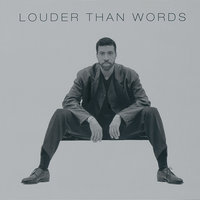 Louder Than Words — Lionel Richie