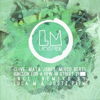 Ignition for a Few in Street 21 — CLiVe, Mata Jones, Mirco Berti