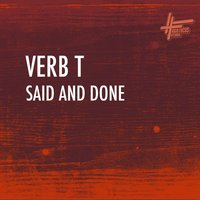 Said and Done — Verb T