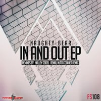 In And Out Ep — Naughty Bear