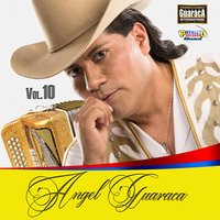 Angel Guaraca, Vol. 10 — Angel Guaraca