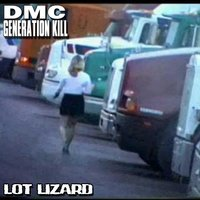 Lot Lizard — Bumblefoot, DMC Generation Kill