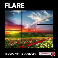 Show Your Colors — Flare