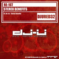 Stereo Benefits — Re-1st