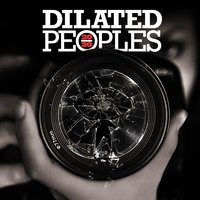 20/20 — Dilated Peoples