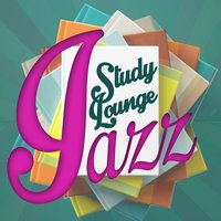 Study Lounge Jazz — Soft Jazz Music, Exam Study Soft Jazz Music Collective, Exam Study Soft Jazz Music, Soft Jazz Music|Exam Study Soft Jazz Music|Exam Study Soft Jazz Music Collective