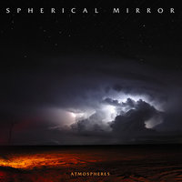 Atmospheres — Spherical Mirror