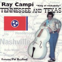 Tenneessee and Texas — Ray Campi