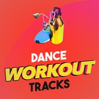 Dance Workout Tracks — Workout Jams