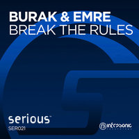 Break the Rules — Burak & Emre