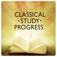 Classical Study Progress — Classical Study Music Ensemble, Reading and Studying Music, Reading and Study Music, Classical Study Music Ensemble|Reading and Study Music|Reading and Studying Music