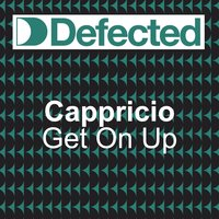 Get on Up — Cappricio