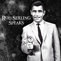 Speaks — Rod Serling