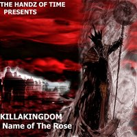 Name of the Rose Pt 1 - Single — The Handz of Time