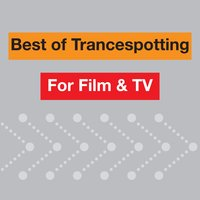 Best Of Trancespotting For Film & TV — сборник
