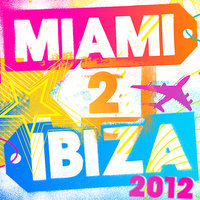 Miami 2 Ibiza 2012 - 40 of the Biggest Upfront Club Anthems & Party Floorfillers! — Players International