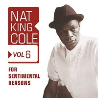 For Sentimental Reasons — Nat King Cole