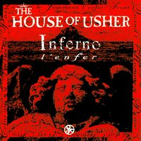 Inferno / l'enfer — The House of Usher