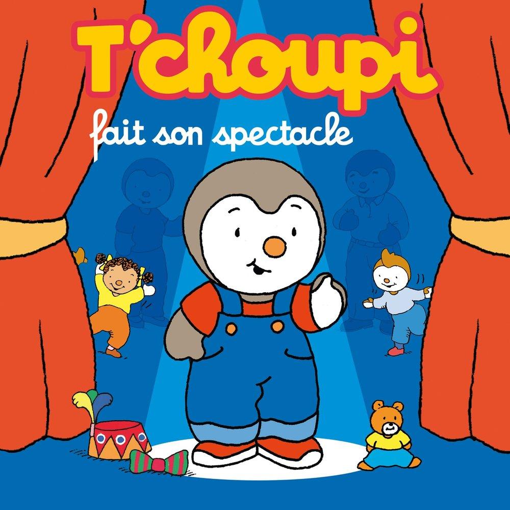 Les Fleurs Tchoupi T Choupi слушать онлайн на яндекс музыке