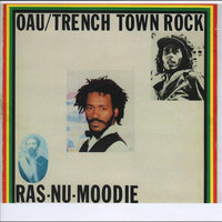 OAU/Trench Town Rock — Moodie