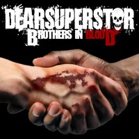 Brothers In Blood — Dear Superstar