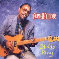 Child's Play — Cornell Dupree
