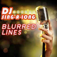 Blurred Lines — DJ Singalong