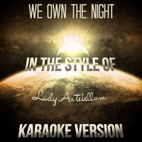 We Own the Night (In the Style of Lady Antebellum) - Single — Ameritz Audio Karaoke