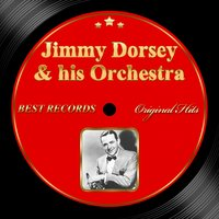 Original Hits: Jimmy Dorsey & His Orchestra — Jimmy Dorsey & His Orchestra