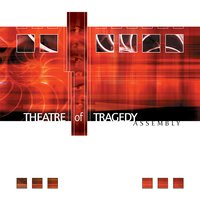 Assembly — Theatre Of Tragedy