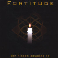 The Hidden Meaning EP — Fortitude