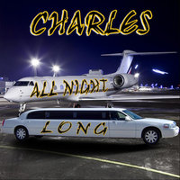 All Night Long — Charles