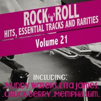 Rock 'N' Roll Hits, Essential Tracks and Rarities, Vol. 21 — сборник