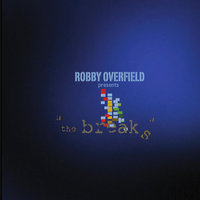The Breaks — Robby Overfield