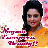 Nagma - Evergreen Beauty — сборник