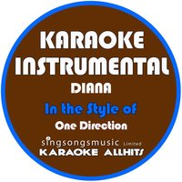 Diana (In the Style of One Direction) - Single — Karaoke All Hits