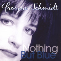Nothing But Blue — Yvonne Schmidt