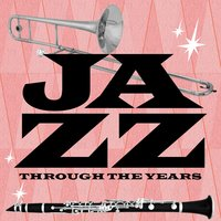 Jazz Through the Years — сборник
