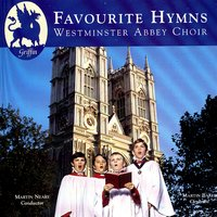 Favourite Hymns — Westminster Abbey Choir, Martin Neary & Martin Baker